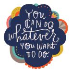 Do whatever you want to